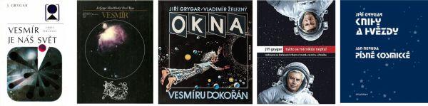 Výběr několika knih, které Jiří Grygar napsal - avyšly vobrovských nákladech, nutno dodat: prostřední Okna (1989) vyšla vnákladu 106 800 kusů!